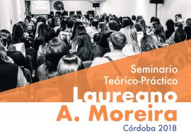 Seminario Laureano Moreira – Córdoba 2018
