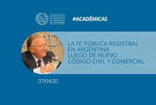LA FE PÚBLICA REGISTRAL EN ARGENTINA LUEGO DE NUEVO CÓDIGO CIVIL Y COMERCIAL